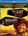 Last Gun & Four Dollars of Revenge (Double Feature)